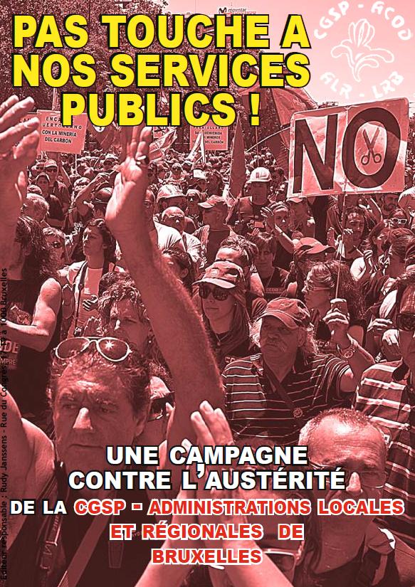 Pas touche à nos services publics ! Une campagne de la CGSP ALR de Bruxelles