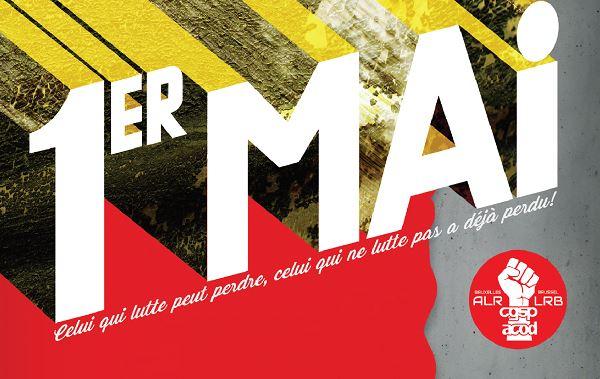 Bruxelles. Manifestation «1er Mai Jour de Lutte!»