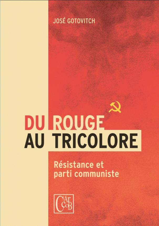 Livre. Du Rouge au Tricolore – Résistance et Parti communiste