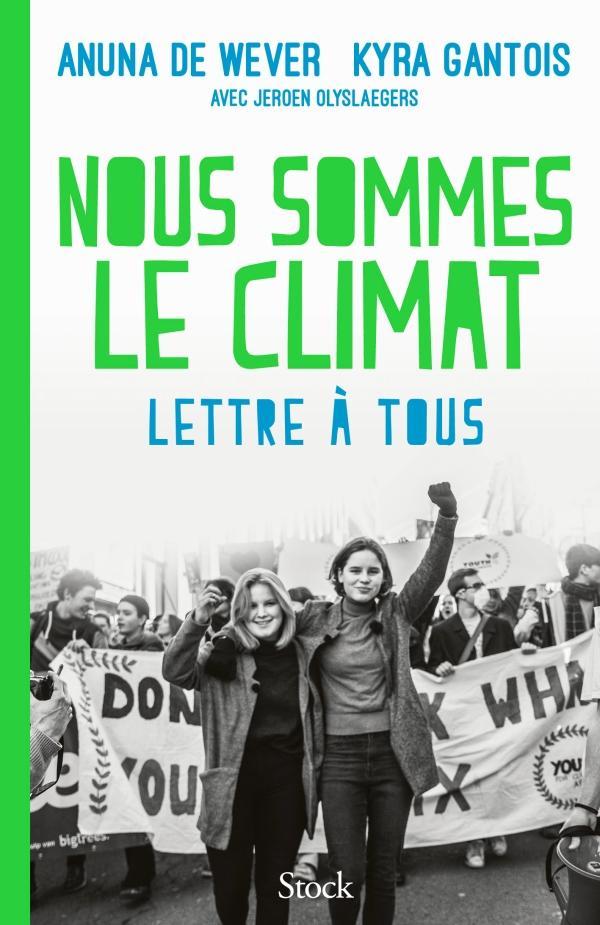 Le cri d'alarme de ''Nous sommes le climat''