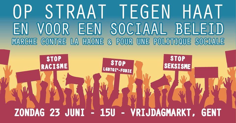 23 juin à Gand : «Dans la rue contre la haine et pour une politique sociale»